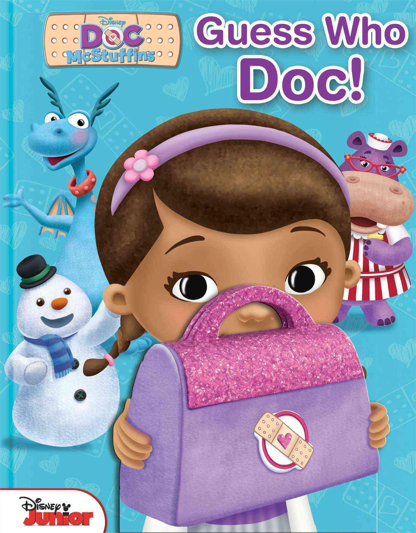 Disney Doc Mcstuffins Guess Who, Doc! By Disney Doc Mcstuffins (CRT)