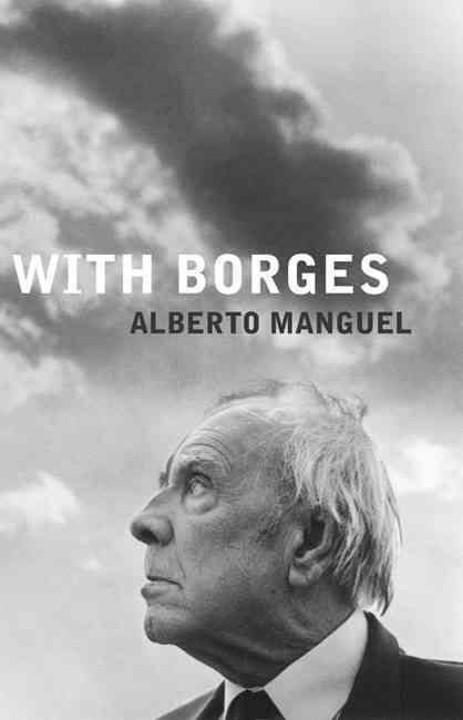 With Borges By Manguel, Alberto